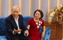 Bí quyết gìn giữ tình yêu 'thời ông bà anh' hơn 50 năm khiến Ốc Thanh Vân khâm phục