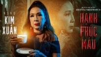 Phim điện ảnh 'Hạnh phúc máu' mời NSND Kim Xuân đóng chính